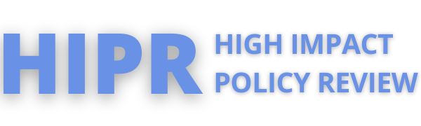 High Impact Policy Review